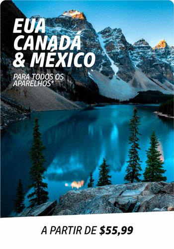 EUA Canadá México todos aparelhos Yes Brasil viaje conectado